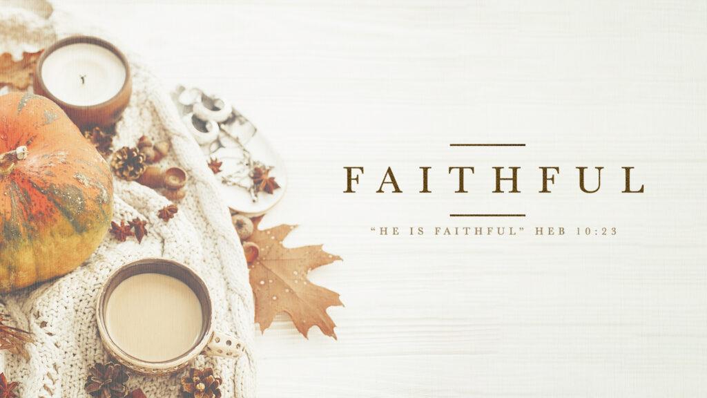 faithful-1024x576